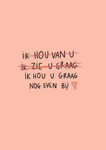 ik hou je graag